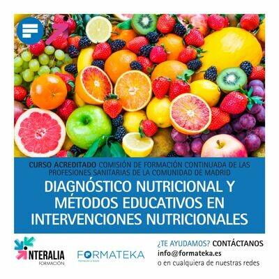 Diagnóstico nutricional y métodos educativos en intervenciones nutricionales - 50 Horas - 7,5 Créditos CFC