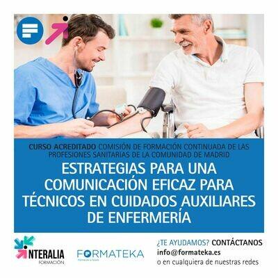 Estrategias para una comunicación eficaz para técnicos en cuidados auxiliares de enfermería - 26 Horas - 3,38 Créditos CFC