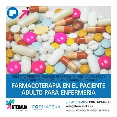 Farmacoterapia en el paciente adulto para enfermería - 30 Horas - 4,1 Créditos CFC