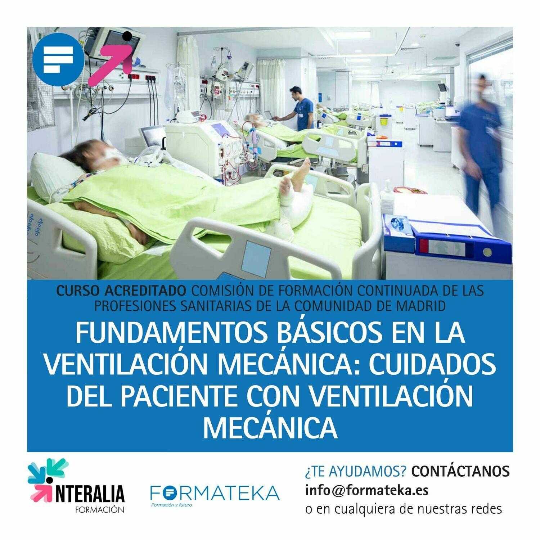 Fundamentos básicos en la ventilación mecánica: Cuidados del paciente con ventilación mecánica - 34 Horas - 4,16 Créditos CFC