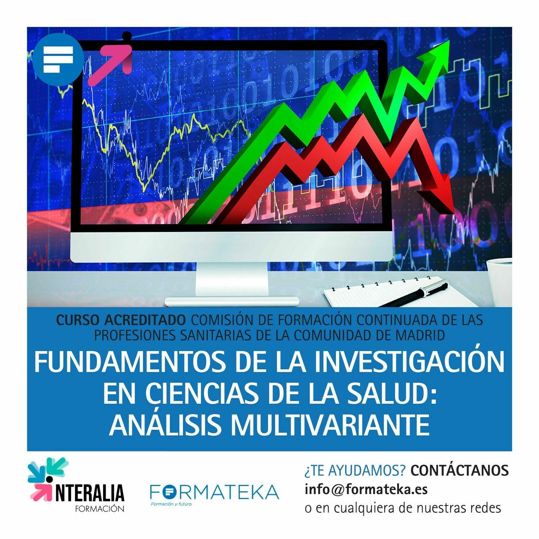 Fundamentos de la investigación en ciencias de la salud: Análisis multivariante - 40 Horas - 5,9 Créditos CFC