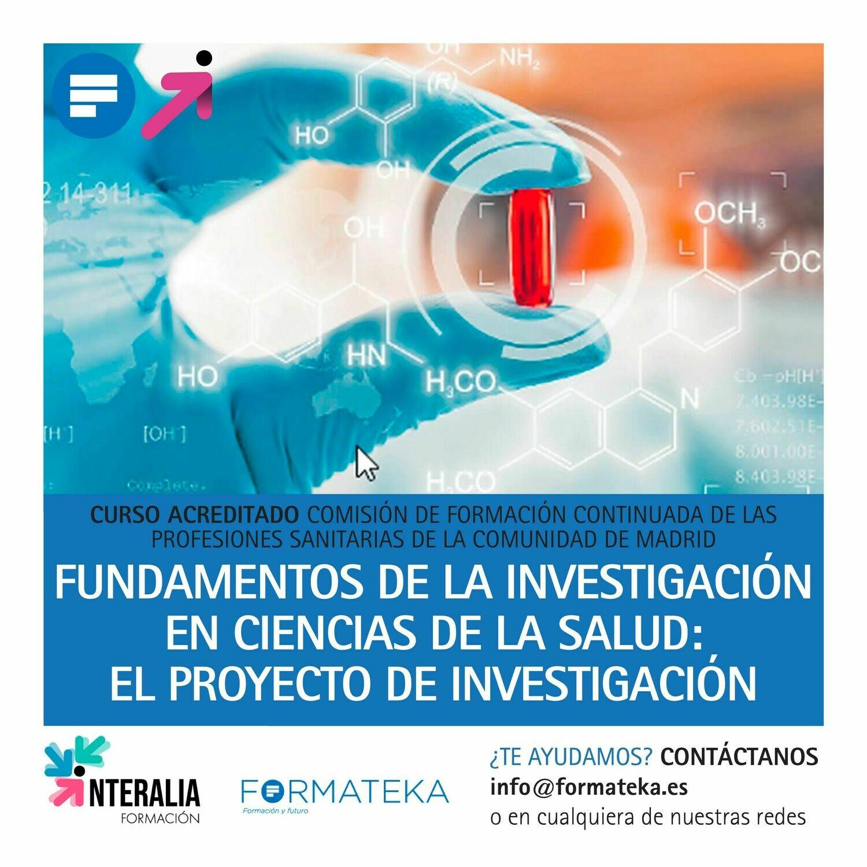 Fundamentos de la investigación en ciencias de la salud: El proyecto de investigación - 40 Horas - 6,3 Créditos CFC