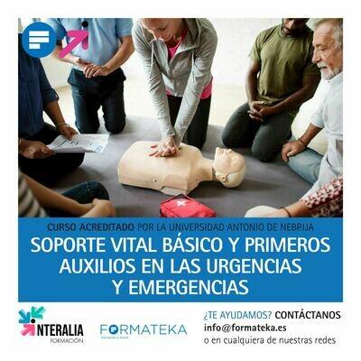 Soporte vital básico y primeros auxilios en las urgencias y emergencias - 175 Horas - 5 Créditos CFC