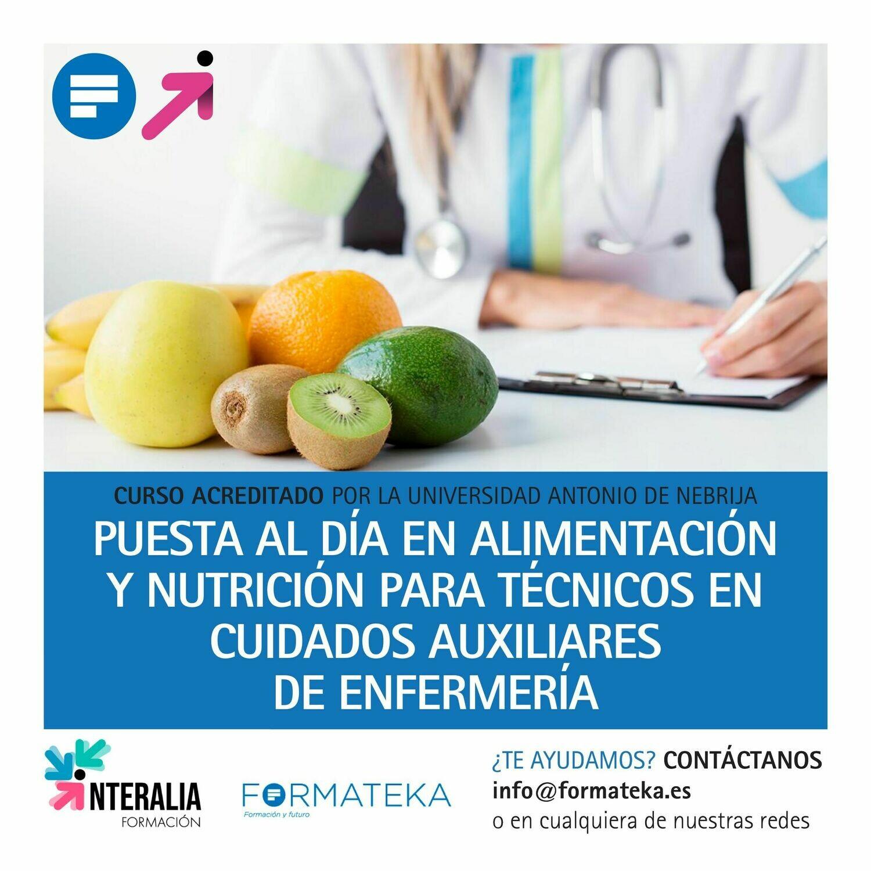 Puesta al día en alimentación y nutrición para técnicos en cuidados auxiliares de enfermería - 150 Horas - 6 Créditos CFC