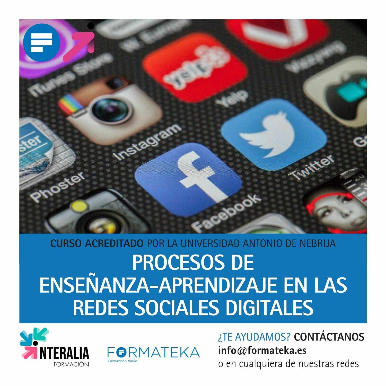 Procesos de enseñanza-aprendizaje en las redes sociales digitales - 50 Horas - 2 Créditos CFC