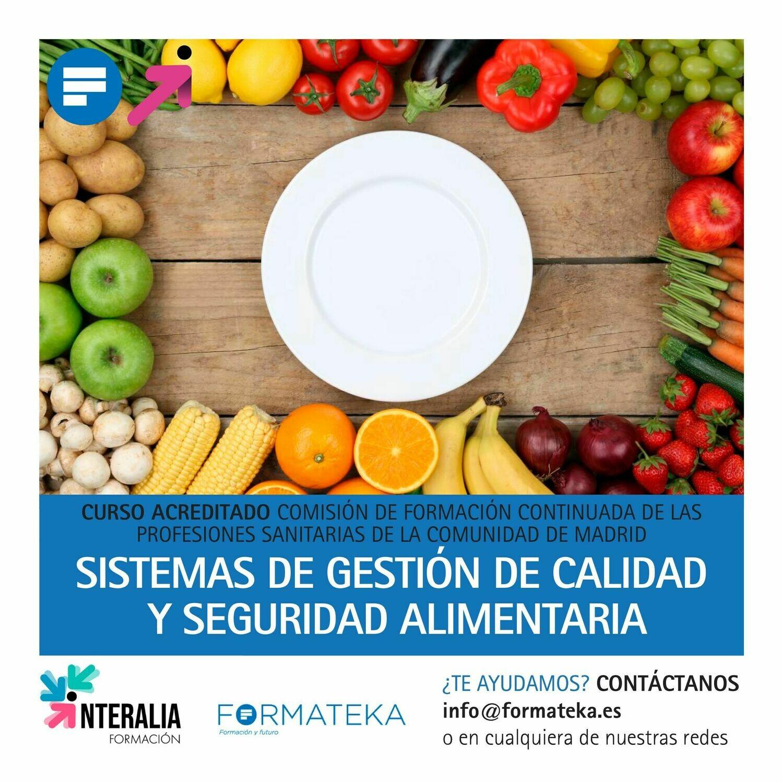 Sistemas de gestión de calidad y seguridad alimentaria - 30 Horas - 3,8 Créditos CFC