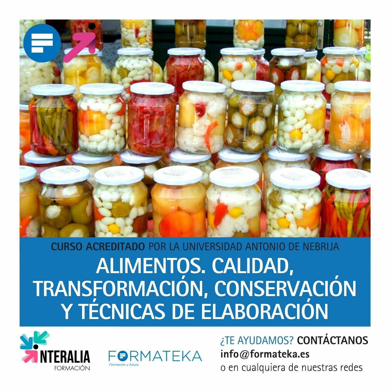 Alimentos. Calidad, Transformación, conservación y técnicas de elaboración - 100 Horas - 4 Créditos CFC