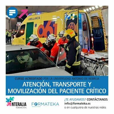 Atención, transporte y movilización del paciente crítico - 100 Horas - 4 Créditos CFC