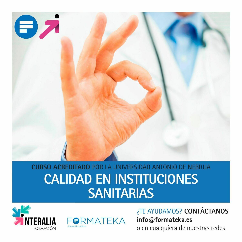 Calidad en instituciones sanitarias - 100 Horas - 4 Créditos CFC