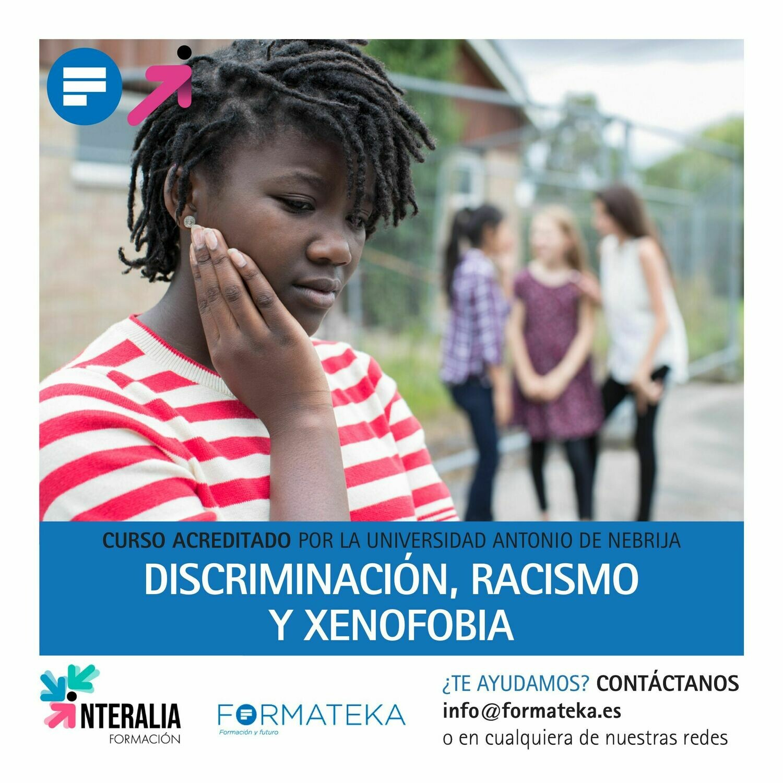 Discriminación, racismo y xenofobia - 100 Horas - 4 Créditos CFC