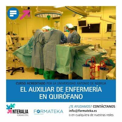 El Auxiliar de enfermería en quirófano - 100 Horas - 4 Créditos CFC