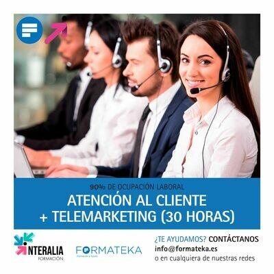 Atención al cliente + Telemarketing (30 horas)
