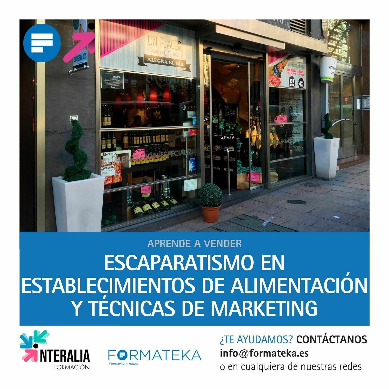 Escaparatismo en establecimientos de alimentación y técnicas de marketing (60 Horas)