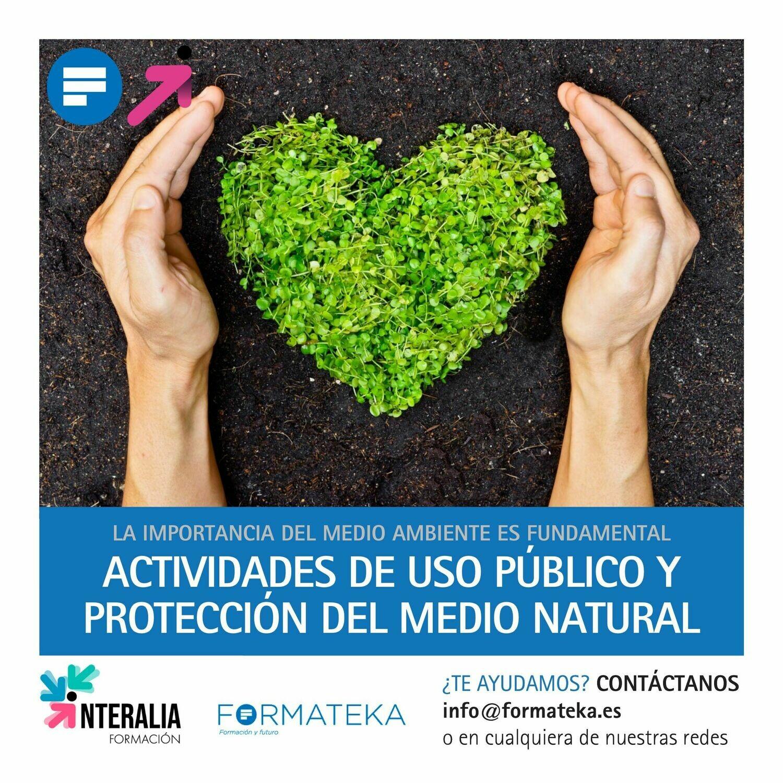Actividades de uso público y protección del medio natural (60 Horas)