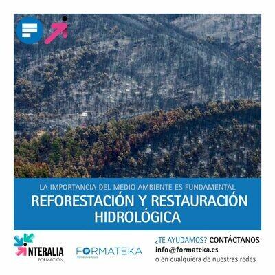 Reforestación y restauración hidrológica (20 Horas)