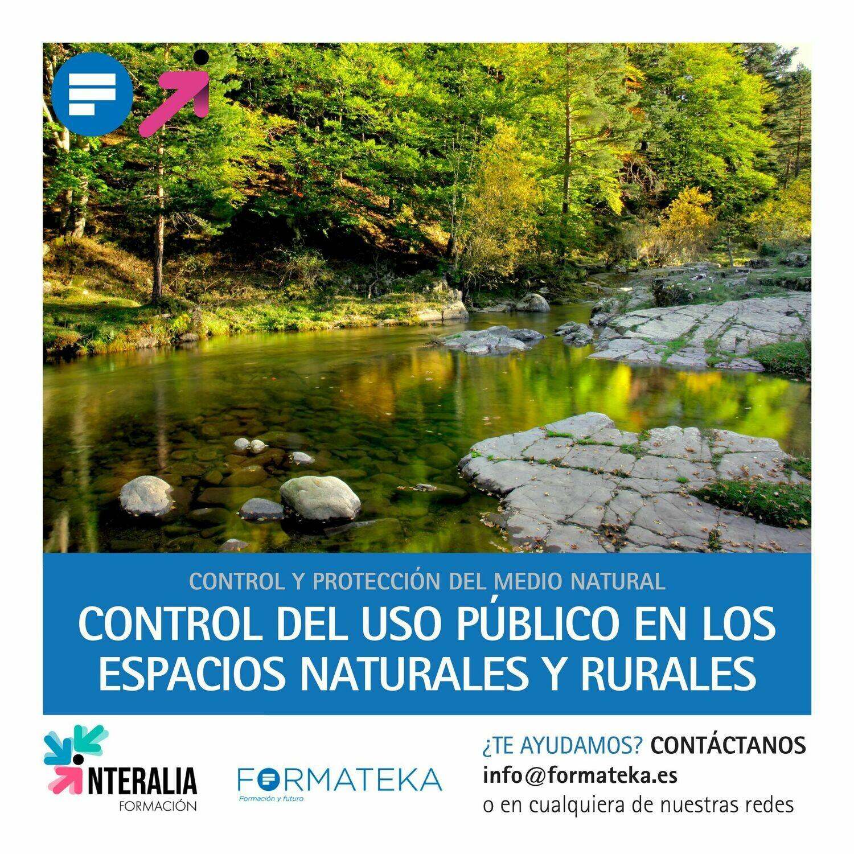 Control del uso público en los espacios naturales y rurales (20 Horas)
