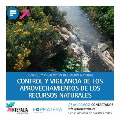 Control y vigilancia de los aprovechamientos de los recursos naturales (20 Horas)