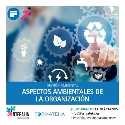 Aspectos ambientales de la organización (60 Horas)
