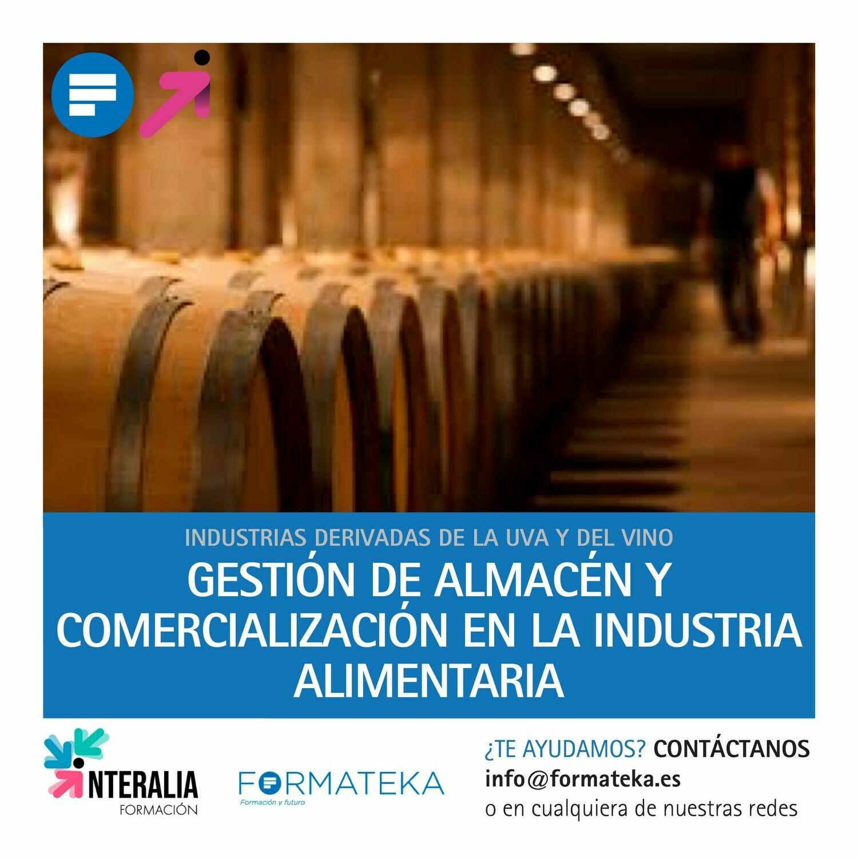 Gestión de almacén y comercialización en la industria alimentaria (40 Horas)