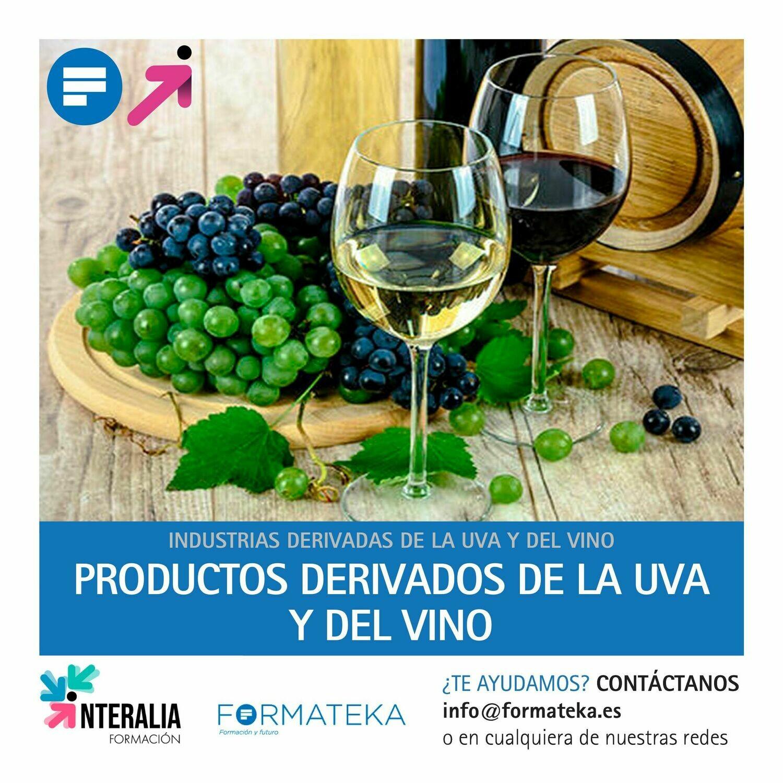 Productos derivados de la uva y del vino (30 Horas)