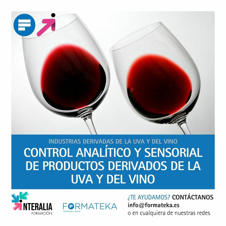 Control analítico y sensorial de productos derivados de la uva y del vino (10 Horas)