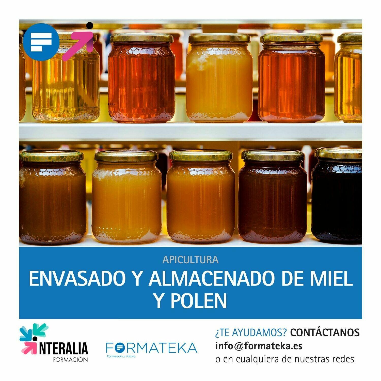Envasado y almacenado de miel y polen (50 Horas)