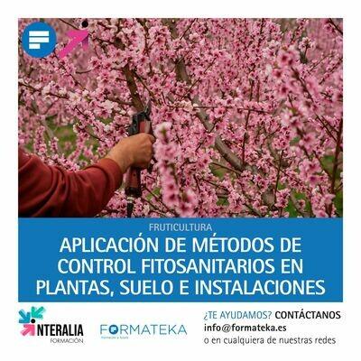 Aplicación de métodos de control fitosanitarios en plantas, suelo e instalaciones (20 Horas)