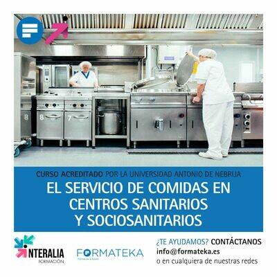El servicio de comidas en centros sanitarios y sociosanitarios - 125 Horas - 5,0 Créditos CFC