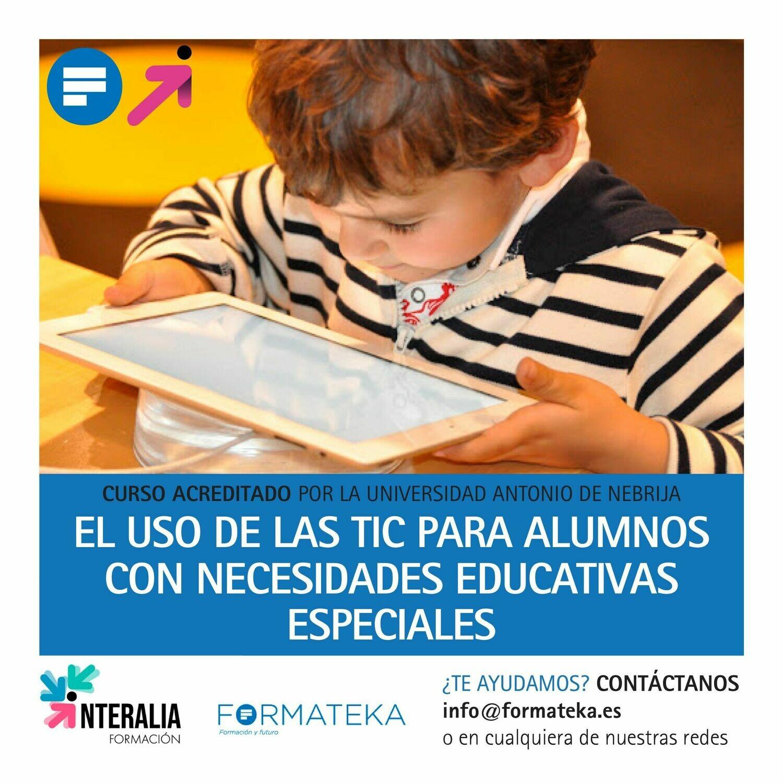 El uso de las TIC para alumnos con necesidades educativas especiales - 100 Horas - 4,0 Créditos CFC