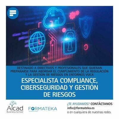 Especialista compliance, ciberseguridad y gestión de riesgos