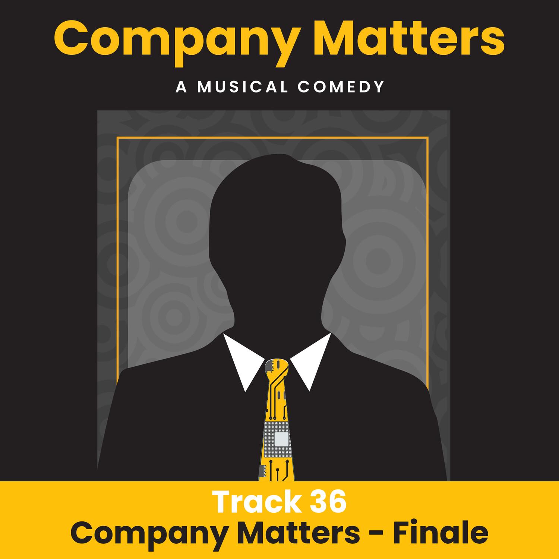 36 - Company Matters - Finale_Instrumental