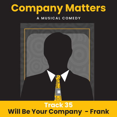 35 - Will Be Your Company - Frank_Vocal Track