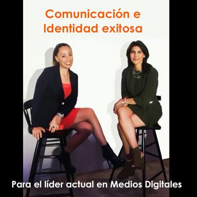 Comunicación e Identidad exitosa