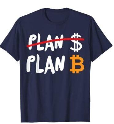 US Dollar failed BTC Bitcoin Plan B T-Shirt