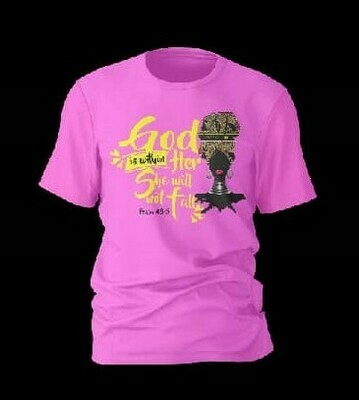 God Will Not make Her Fall T-Shirt