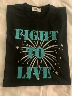 Fight To Live T-Shirt