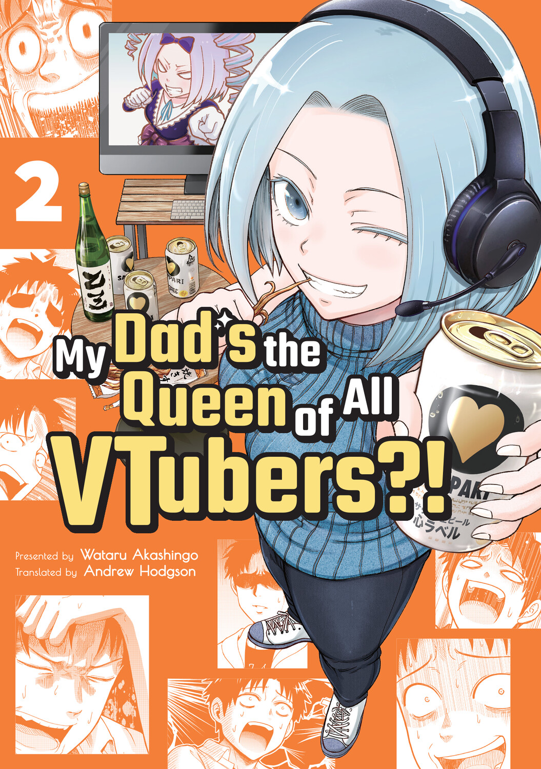 My Dad's the Queen of All VTubers?! Vol. 2 (DIGITAL)