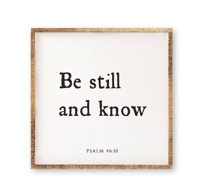 Be Still and Know Wall Art