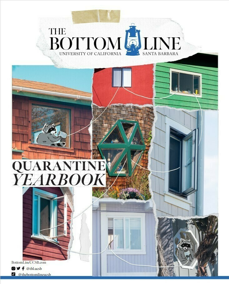 The Bottom Line: Quarantine Yearbook (UCSB STUDENTS)