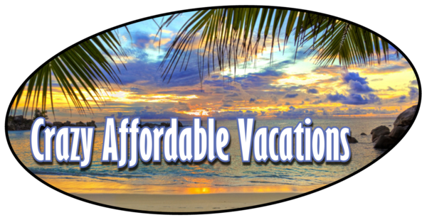 Crazy Affordable Vacations