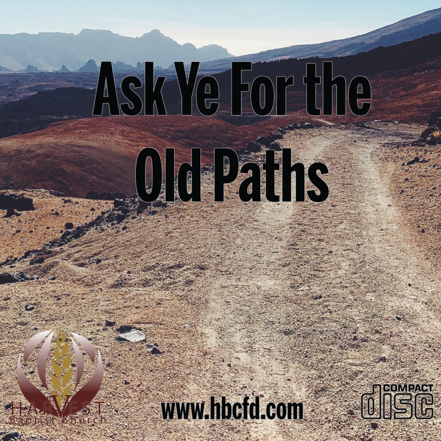 Ask Ye for the Old Paths
