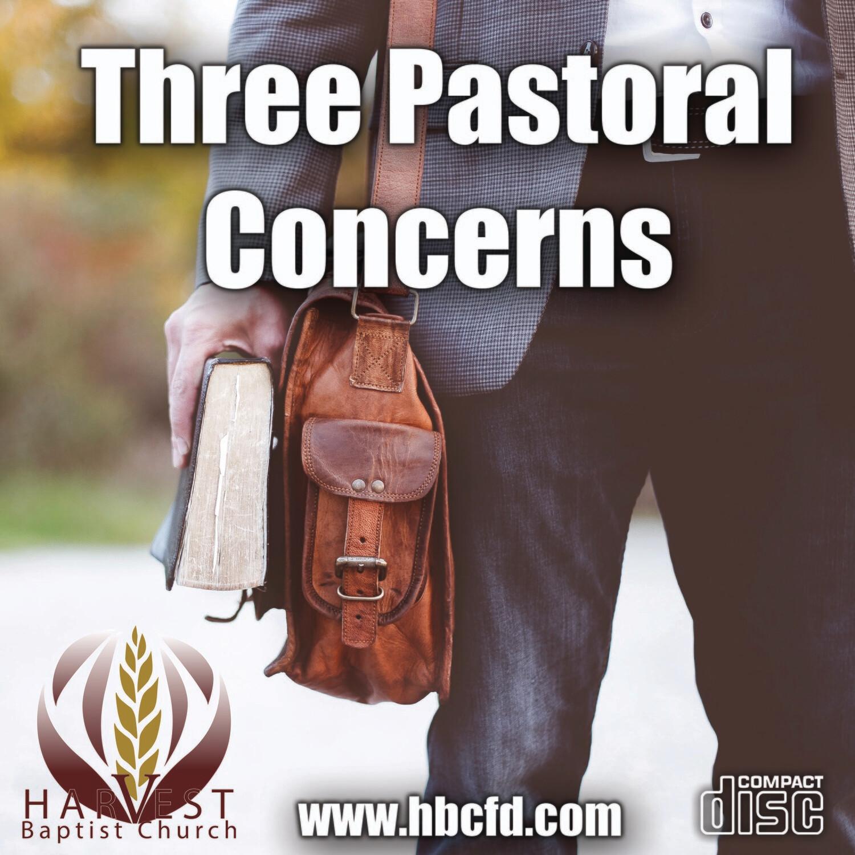 Three Pastoral Concerns