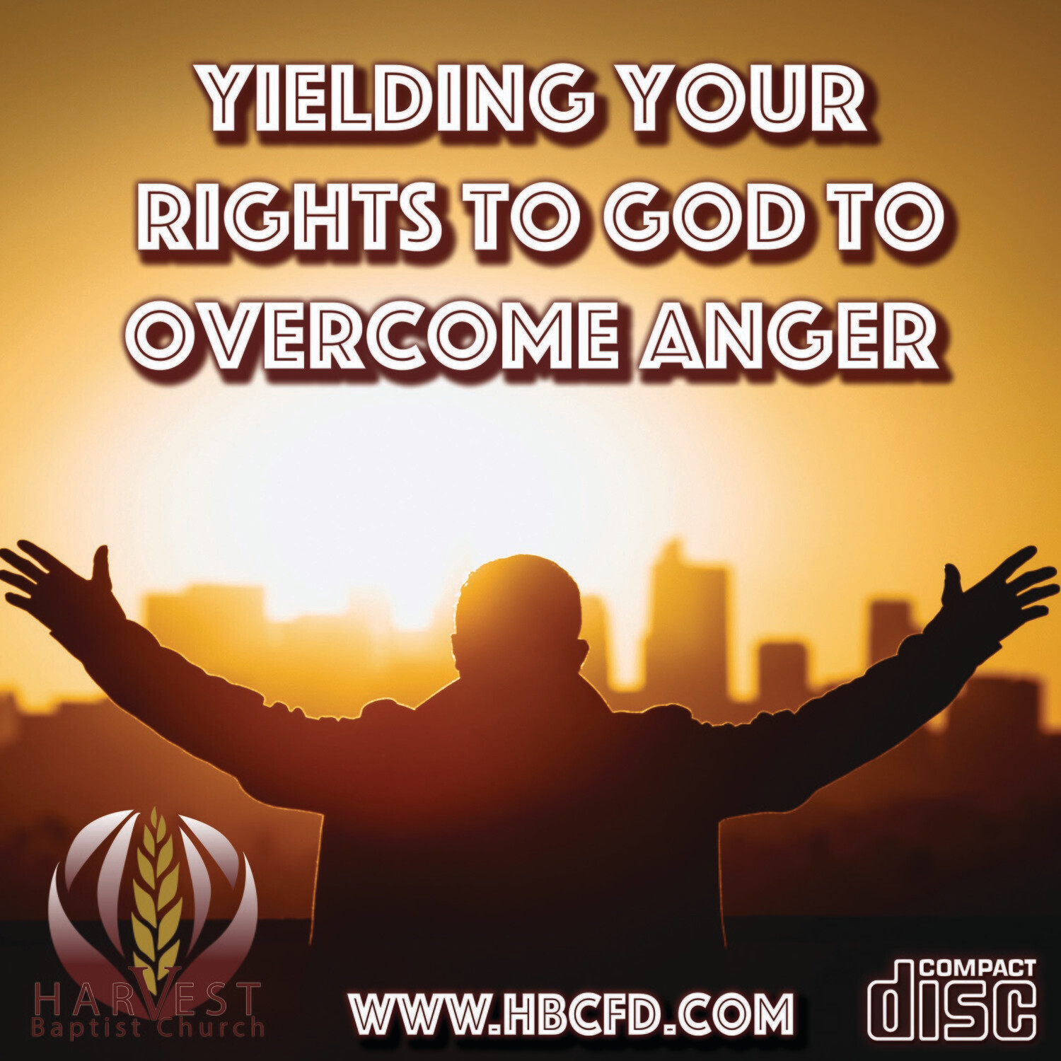 Yielding Your Rights to God to Overcome Anger