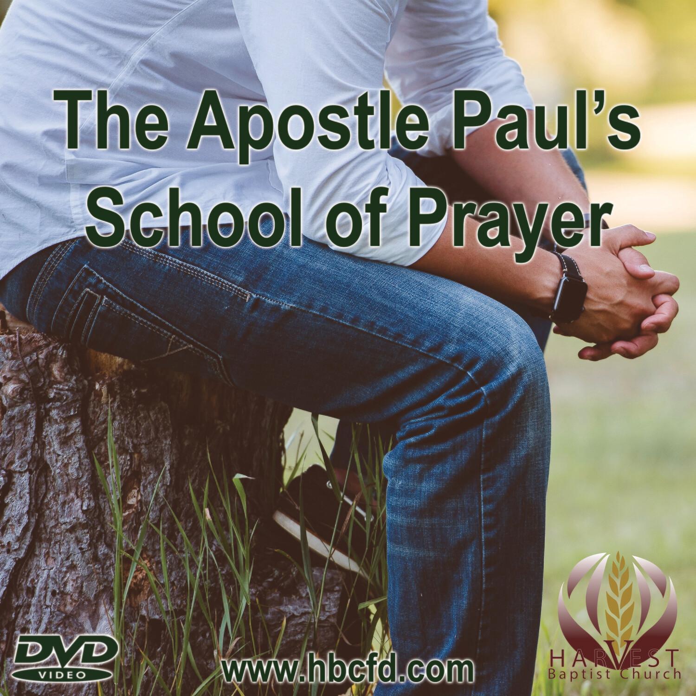 The Apostle Paul's School of Prayer