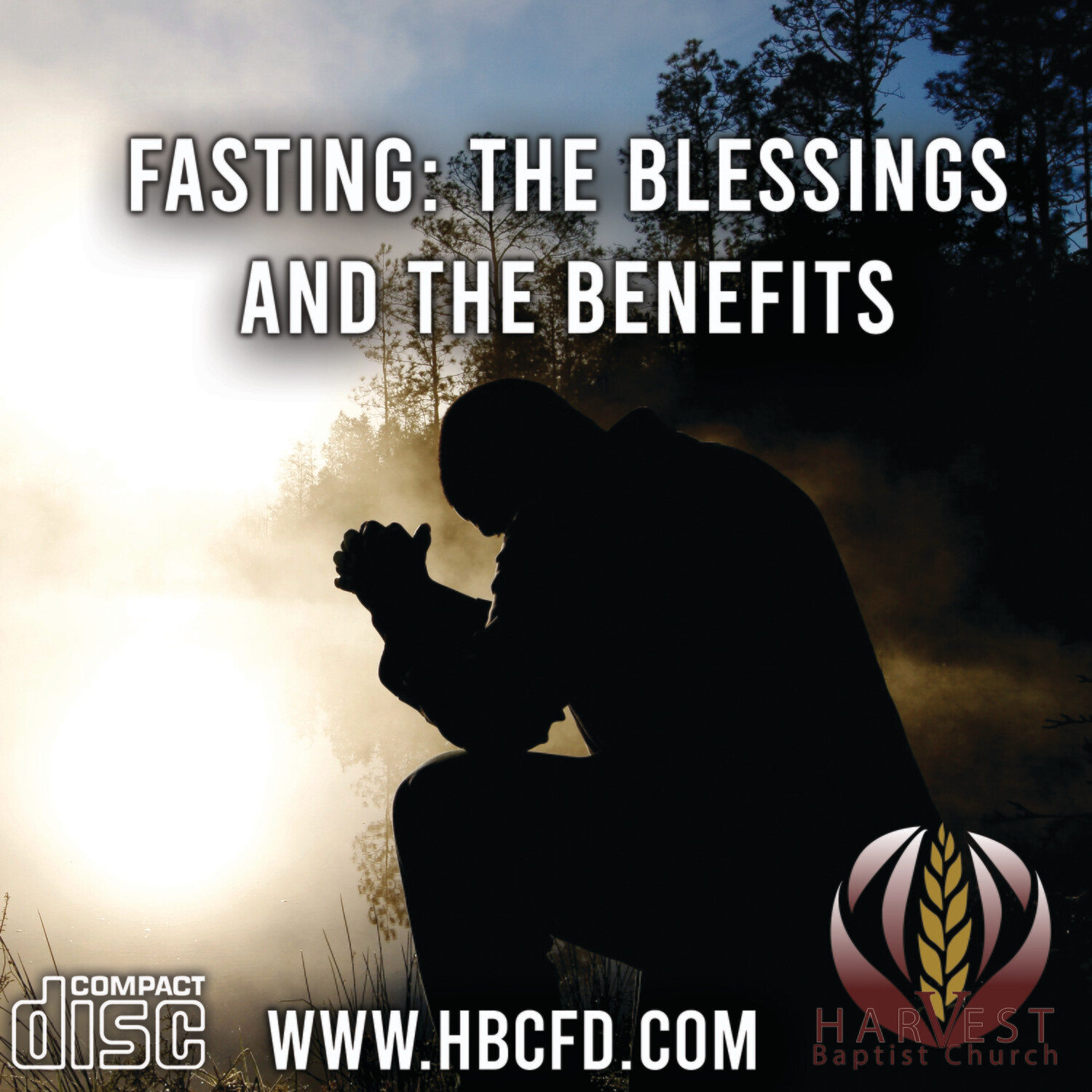 Fasting: The Blessings and Benefits