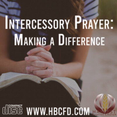 Intercessory Prayer: Making A Difference