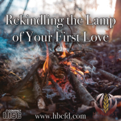 Rekindling the Lamp of Your First Love