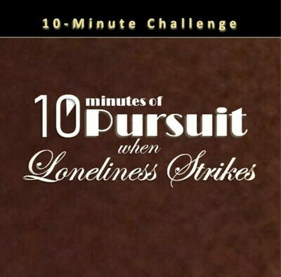 10 Minutes of Pursuit when Loneliness Strikes