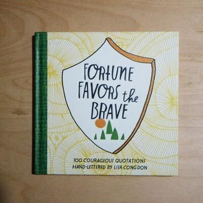 Fortune Favors the Brave (Hardbound)