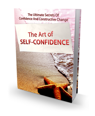 The Art of Self Confidence